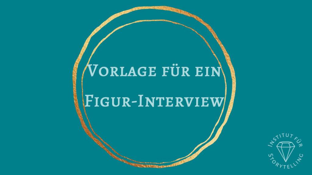 Vorlage für ein Figur-Interview