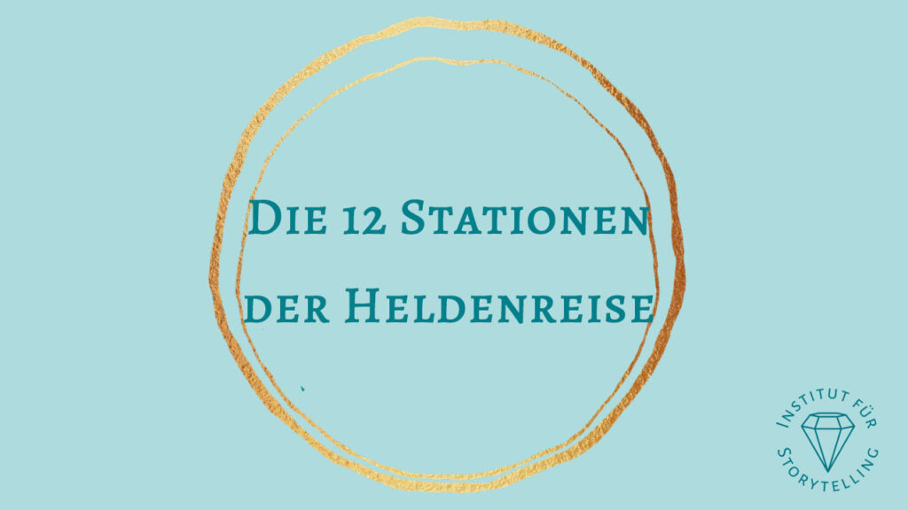 Die 12 Stationen der Heldenreise