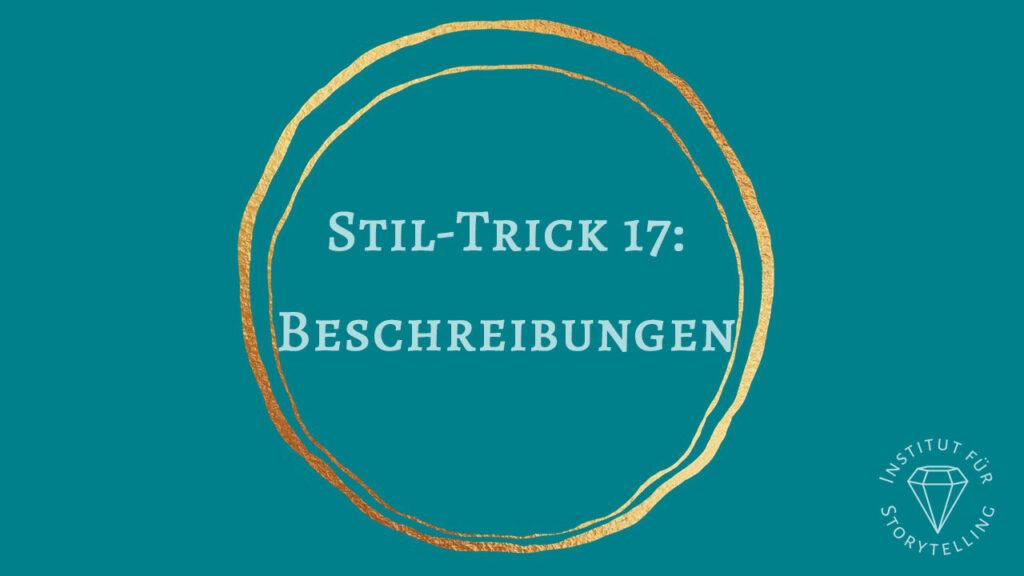 Stil-Trick 17: Beschreibungen